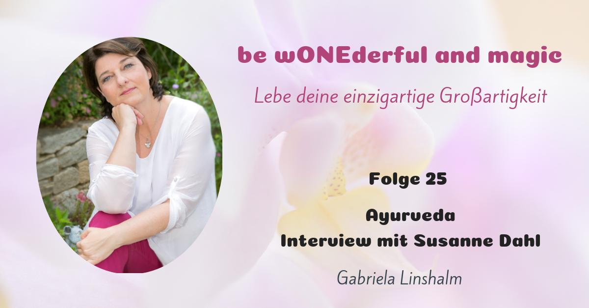 [25] Susannes Ayurveda-Lifestyle – Interview mit Susanne Dahl