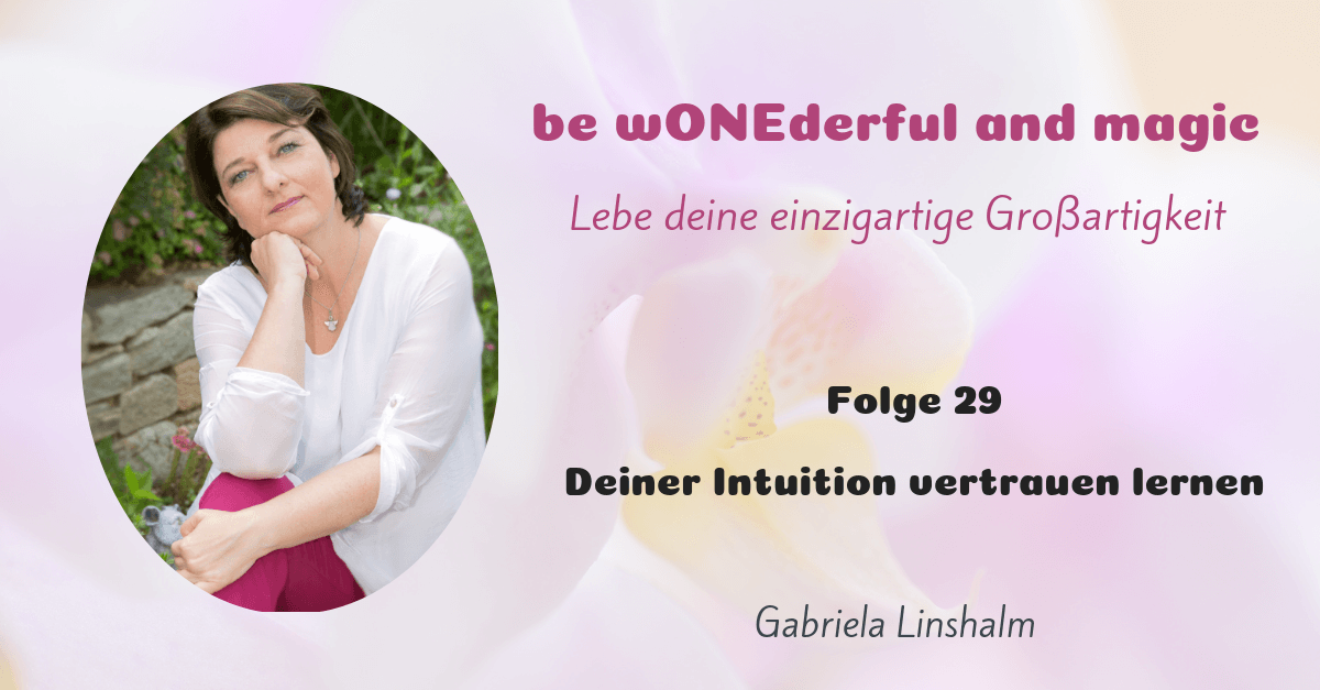 [29] Deiner Intuition vertrauen lernen