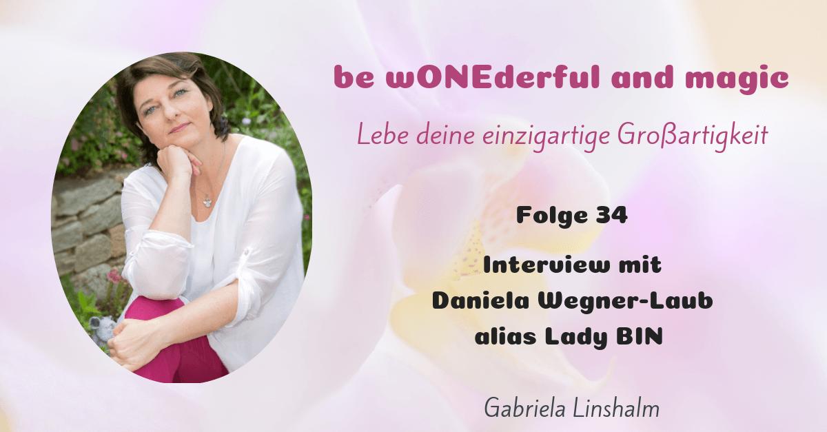 [34] Interview Daniela Wegner-Laub alias Lady BIN