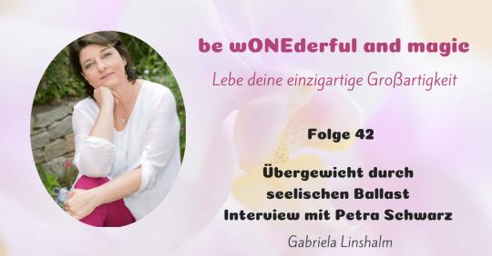 [42] Übergewicht durch seelischen Ballast – Interview mit Petra Schwarz