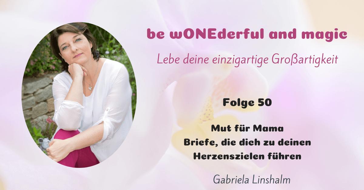 [50] Mut für Mama – Briefe, die dich zu deinen Herzenszielen führen