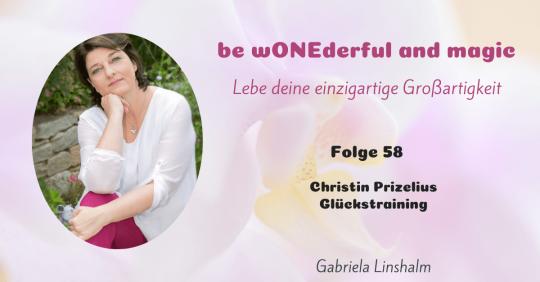 [58] Christin Prizelius Glückstraining