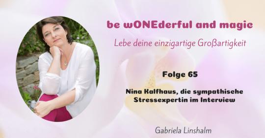 [65] Nina Kalfhaus, die sympathische Stressexpertin im Interview